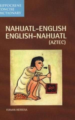Nahuatl-English English-Nahuatl Concise Dictionary imagine