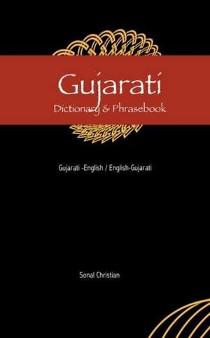 Gujarati-English/English-Guajarati Dictionary & Phrasebook