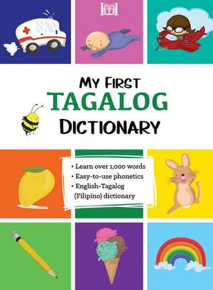 My First Tagalog (Filipino) Dictionary