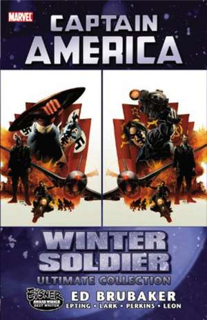 Winter Soldier Ultimate Collection de Ed Brubaker