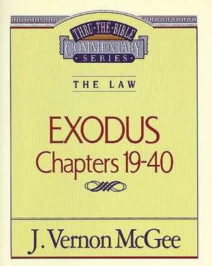 Thru the Bible Vol. 05: The Law (Exodus 19-40) de J. Vernon McGee