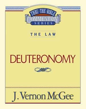 Thru the Bible Vol. 09: The Law (Deuteronomy) de J. Vernon McGee