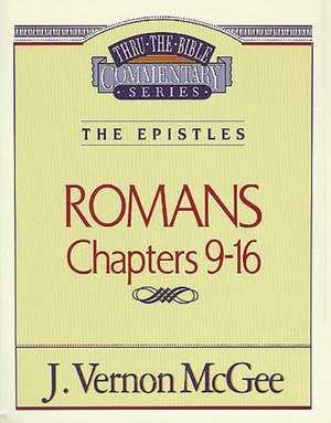 Thru the Bible Vol. 43: The Epistles (Romans 9-16) de J. Vernon McGee