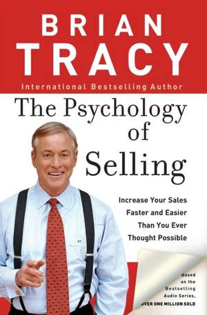 The Psychology of Selling de Brian Tracy