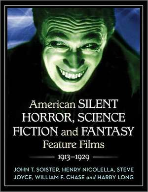 American Silent Horror, Science Fiction and Fantasy Feature Films, 1913-1929 imagine