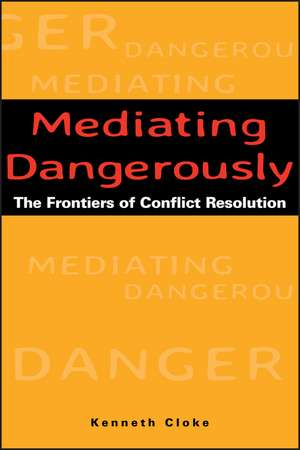 Mediating Dangerously imagine