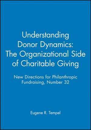 Understanding Donor Dynamics: The Organizational Side of Charitable Giving