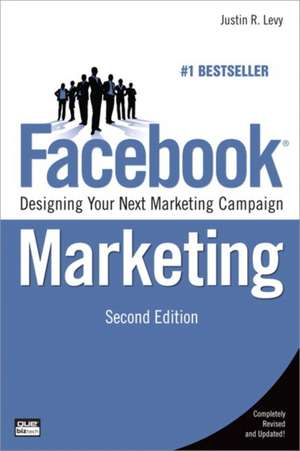 Facebook Marketing de Justin R. Levy