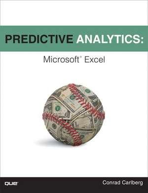 Predictive Analytics de Conrad Carlberg