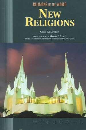 New Religions de Carol S. Matthews