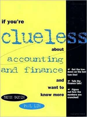 If You're Clueless about Accounting and Finance de Seth Godin