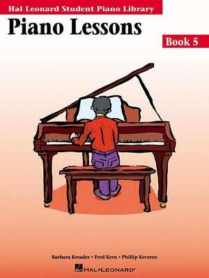 Piano Lessons Book 5:  Hal Leonard Student Piano Library de Barbara Kreader