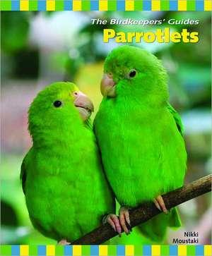 Parrotlets de Nikki Moustaki