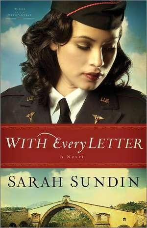 With Every Letter de Sarah Sundin