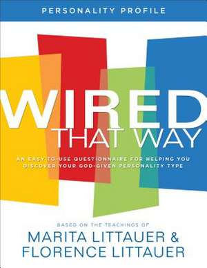 Wired That Way Personality Profile de Marita Littauer