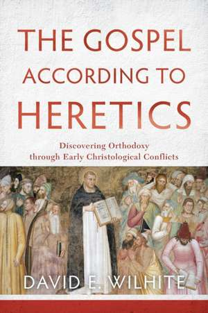 The Gospel According to Heretics