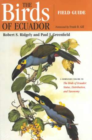 The Birds of Ecuador:  Field Guide de Robert S. Ridgely
