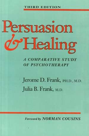 Persuasion and Healing 3e