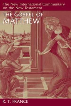 The Gospel of Matthew de R. T. France