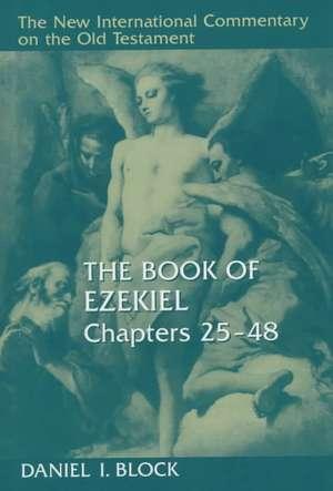 The Book of Ezekiel, Chapters 25-48 imagine