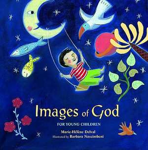 Images of God for Young Children de Marie-Helene Delval