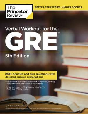 The Princeton Review Verbal Workout for the GRE de Yung-Yee Wu