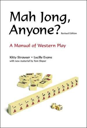 Mah Jong, Anyone?: A Manual of Western Play de Kitty Strauser