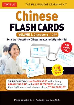 Chinese Flash Cards Kit Volume 1: HSK Levels 1 & 2 Elementary Level: Characters 1-349 (Audio Disc Included) de Philip Yungkin Lee