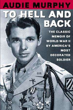 To Hell and Back de Audie Murphy