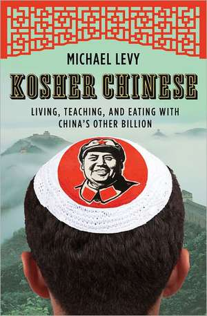 Kosher Chinese de Michael Levy