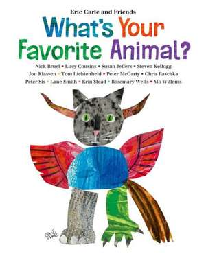 What's Your Favorite Animal? de Eric Carle