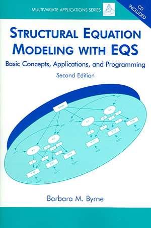 Byrne, B: Structural Equation Modeling with EQS de Barbara M. Byrne