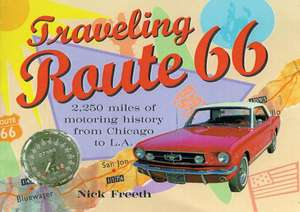 Traveling Route 66 de Nick Freeth