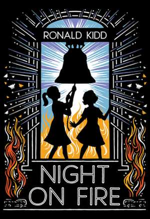 Night on Fire de Ronald Kidd