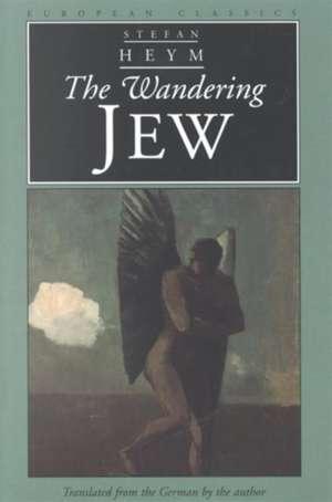The Wandering Jew de Stefan Heym