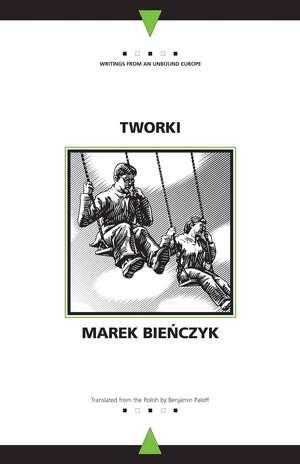 Tworki de Marek Bienczyk