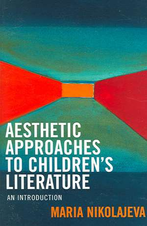 Aesthetic Approaches to Children's Literature imagine