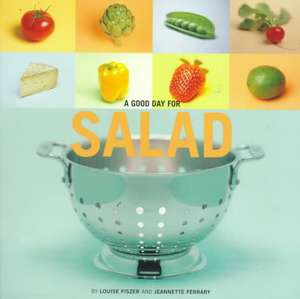 A Good Day for Salad de  Jeannette Ferrary
