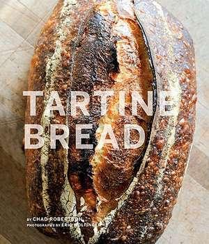Tartine Bread de Chad Robertson