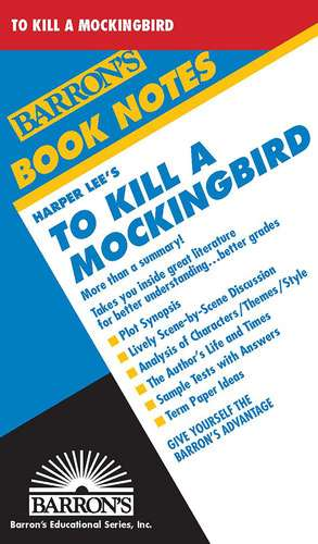 To Kill A Mockingbird de Harper Lee