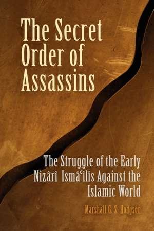 The Secret Order of Assassins de Marshall G.S. Hodgson