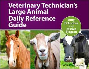 Veterinary Technician′s Large Animal Daily Reference Guide