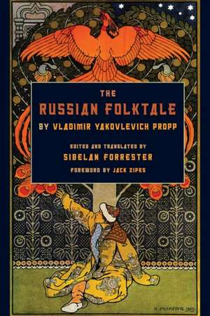 The Russian Folktale by Vladimir Yakovlevich Propp