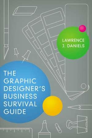 The Graphic Designer's Business Survival Guide imagine