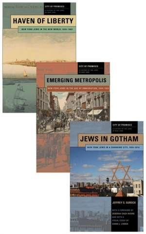 City of Promises:  A History of the Jews of New York, 3-Volume Box Set de Deborah Dash Moore