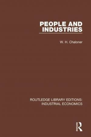 People and Industries de W.H. Chaloner