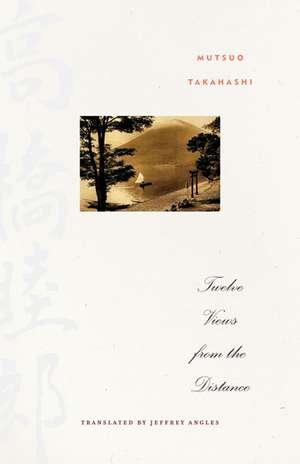 Twelve Views from the Distance de Mutsuo Takahashi