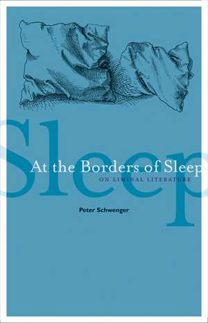 At The Borders Of Sleep
