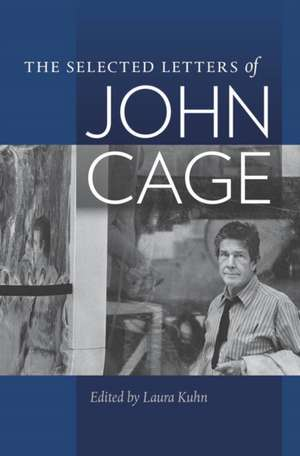 The Selected Letters of John Cage imagine