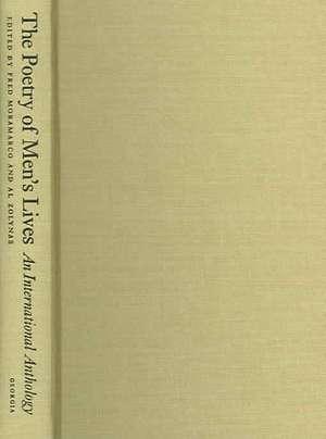 Poetry of Men's Lives:  An International Anthology de Fred Moramarco